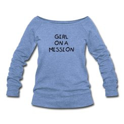 girl-on-mission-long-sleeve-tee-women-s-wideneck-sweatshirt